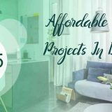 top 5 affordable projects